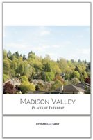 Madison Valley author compiles 'Places of Interest'